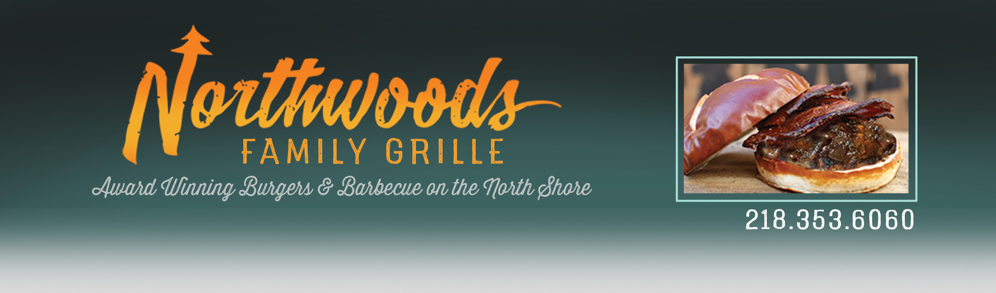 Northwoods Family Grille Banner